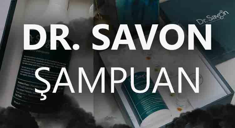Dr. Savon Şampuan Nasıldır? Kullananlar