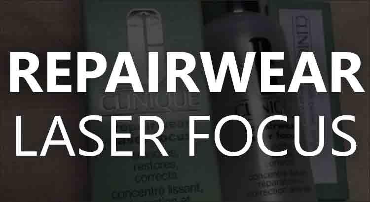 Repairwear Laser Focus Serum Nedir?