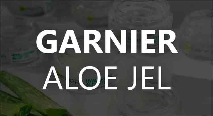 Garnier Hyaluronik Aloe Jel Ne İşe Yarar?