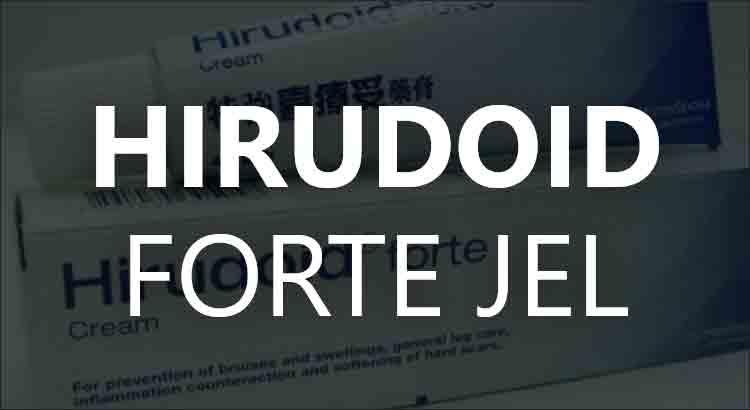 Hirudoid Forte Jel Ne İşe Yarar?