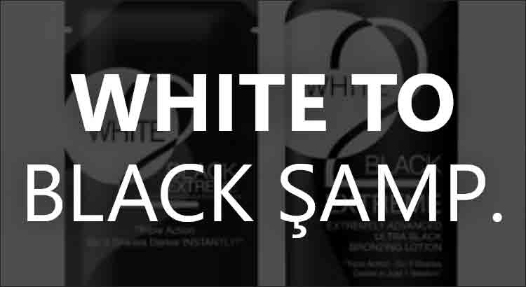 White To Black Şampuan Ne İşe Yarar?